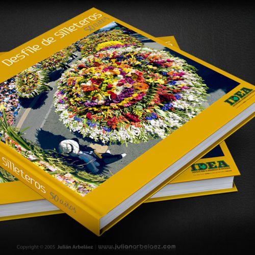Diseño y Diagramación Libro Desfile de Silleteros 50 años
