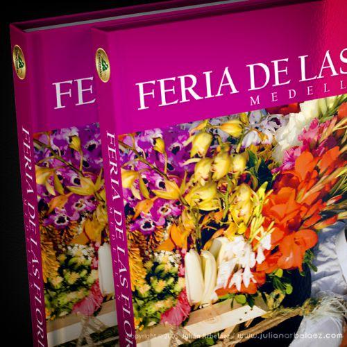Diseño y Diagramación Libro Feria de las Flores